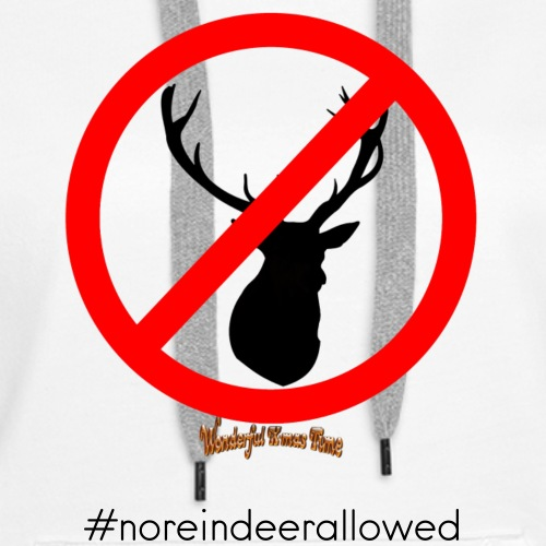 No Reindeer alllowed