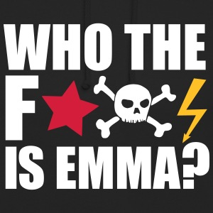 who the fuck is emma? MDMA Ecstasy Techno Sprüche Pullover & Hoodies - Unisex Hoodie