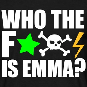 who the fuck is emma? MDMA Ecstasy Techno Sprüche T-Shirts - Männer T-Shirt