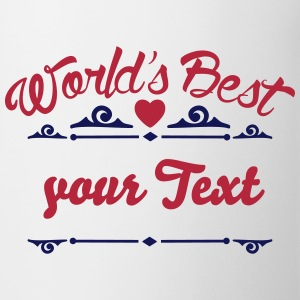 Word's best (dein Text / your Text) Tassen & Zubehör - Tasse