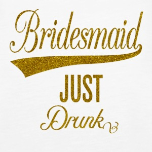 bridesmaid_just_drunk_orig Tops - Vrouwen Premium tank top