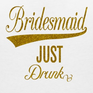 bridesmaid_just_drunk_orig T-Shirts - Women's V-Neck T-Shirt