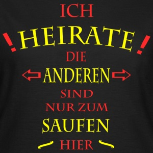 Ich Heirate JGA T-Shirts - Frauen T-Shirt