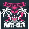 17 Goldstrand Party Crew Insel Palmen Sex Fun T-Shirt - Männer T-Shirt