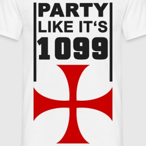 Party like its 1099 4 T-Shirts - Men's T-Shirt
