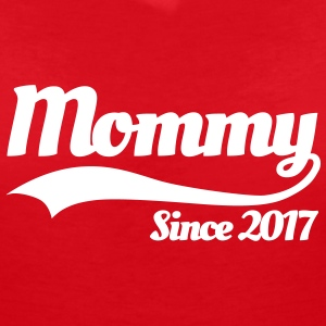 Mommy since 2017 T-Shirts - Women's V-Neck T-Shirt