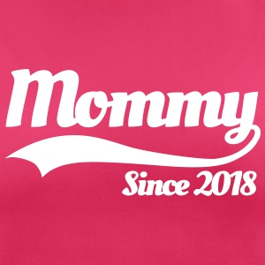 Mommy since 2018 T-shirts - vrouwen T-shirt ademend