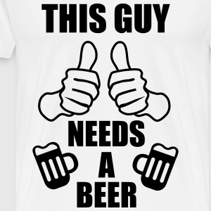 This guy needs a beer,birra t-shirt  - Maglietta Premium da uomo