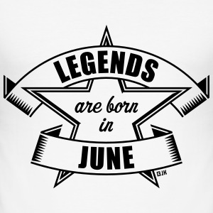 Legends are born in June (Cumpleaños / Regalo) Camisetas - Camiseta ajustada hombre