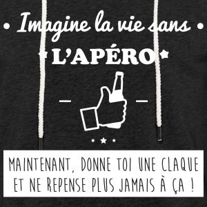 La vie sans apéro,humour,alcool,citations Sweat-shirts - Sweat-shirt à capuche léger unisexe