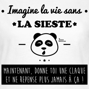 Imagine la vie sans la sieste,humour,citations Tee shirts - T-shirt Femme