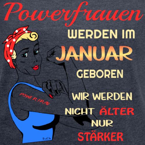 Powerfrauen werden im Januar geboren