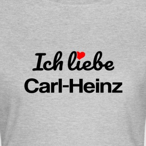 Carl-Heinz T-Shirts - Frauen T-Shirt