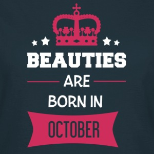 Beauties are born in October T-shirts - Dame-T-shirt