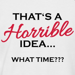 That's a horrible idea Tee shirts - T-shirt baseball manches courtes Homme