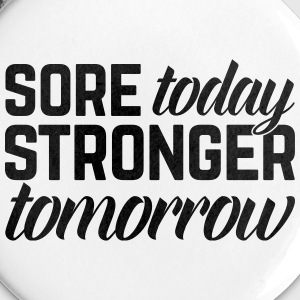 Stronger Tomorrow Gym Quote Buttons & merkelapper - Middels pin 32 mm