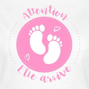 Attention elle arrive - T-shirt Femme