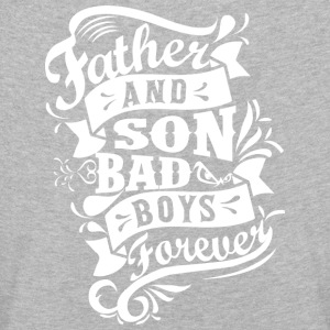 Father and Son Bad Boys Forever Langarmshirts - Kinder Premium Langarmshirt