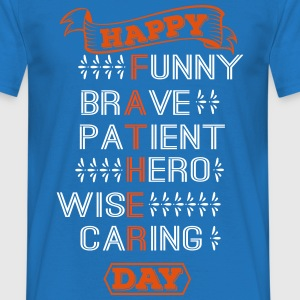 FATHER'S DAY  T-Shirts - Men's T-Shirt