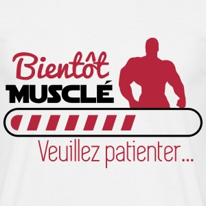 Bientôt musclé,humour,citations,musculation - T-shirt Homme