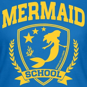 Mermaid School T-Shirts - Frauen T-Shirt