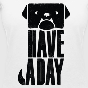 DOG HAVE A DAY WOMEN - Frauen T-Shirt mit V-Ausschnitt