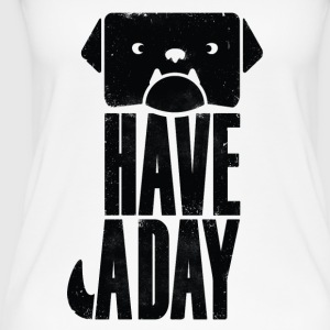 DOG HAVE A DAY WOMEN - Frauen Bio Tank Top