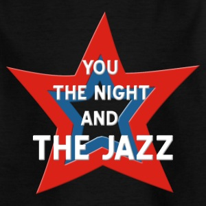 You, the night and the Jazz 2 Tee shirts - T-shirt Ado