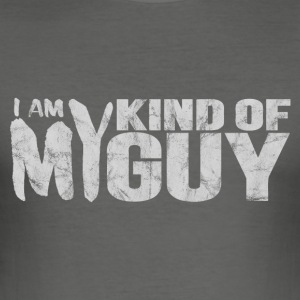 my kind of guy T-Shirts - Männer Slim Fit T-Shirt