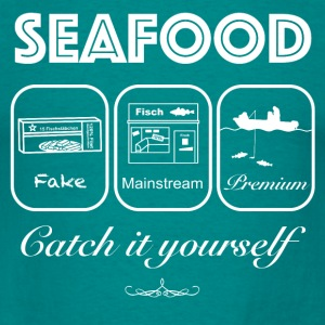 Seafood_Premium_Mainstream_Fake-Catch it yourself  - Männer T-Shirt
