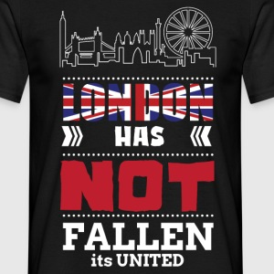 LONDON HAS NOT FALLEN IT IS UNITED T-Shirts - Men's T-Shirt