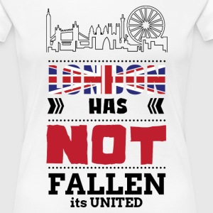 LONDON HAS NOT FALLEN IT IS UNITED T-Shirts - Women's Premium T-Shirt
