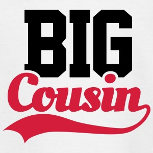 Big Cousin T-Shirts - Kinder T-Shirt