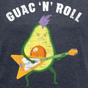 Guac 'N' Roll | Cool Avocado Guitar Player T-Shirts - Frauen T-Shirt mit gerollten Ärmeln