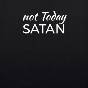 not today Satan Bags & Backpacks - EarthPositive Tote Bag