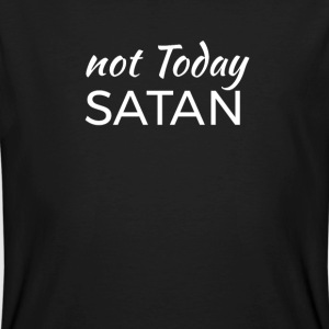not today Satan T-skjorter - Økologisk T-skjorte for menn