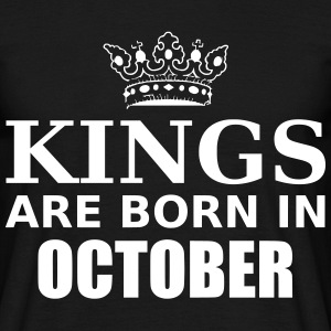 kings are born in october T-Shirts - Männer T-Shirt