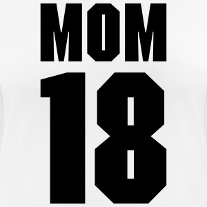 Mom 18 T-Shirts - Women's Breathable T-Shirt