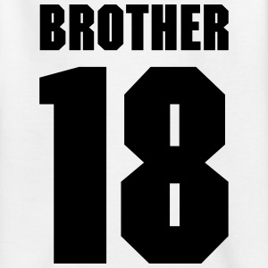 Brother 18 Shirts - Teenage T-shirt
