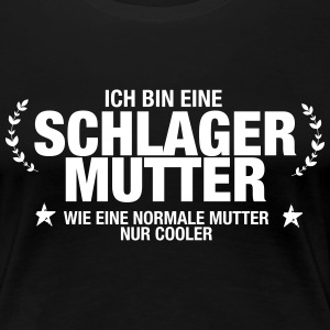Schlager Mutter - Frauen Premium T-Shirt