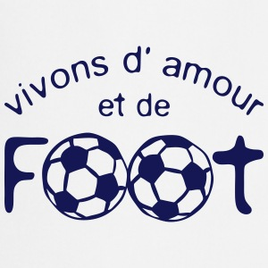 football vivons amour citation phrase  Tabliers - Tablier de cuisine