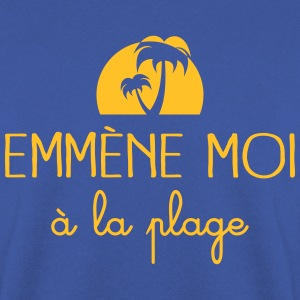 Emmène moi à la plage Sweat-shirts - Sweat-shirt Homme