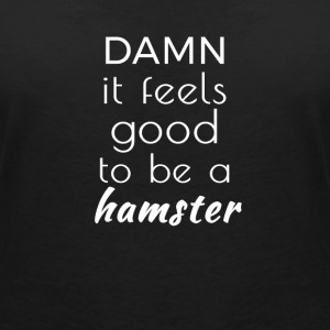 Damn it feels good to be a hamster T-Shirts - Women's V-Neck T-Shirt