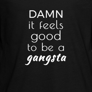 Damn it feels good to be a gangsta Manches longues - T-shirt manches longues Premium Ado