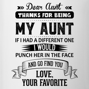 Dear Aunt, Thanks For Being My Aunt, Love Mugs & Drinkware - Mug