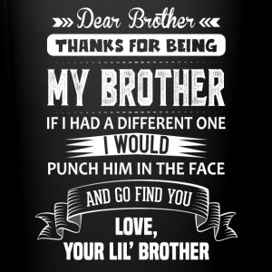 Thanks For Being My Brother, Your Lil Brother Mugs & Drinkware - Full Colour Mug