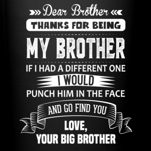 Thanks For Being My Brother, Your Big Brother Mugs & Drinkware - Full Colour Mug