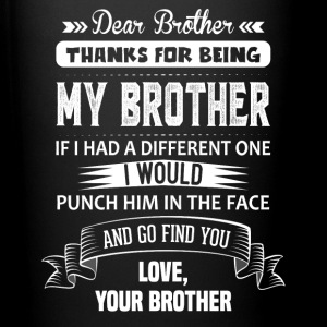 Thanks For Being My Brother, Love, Your Brother Mugs & Drinkware - Full Colour Mug