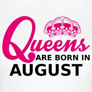 queens are born in august Tee shirts - T-shirt Femme