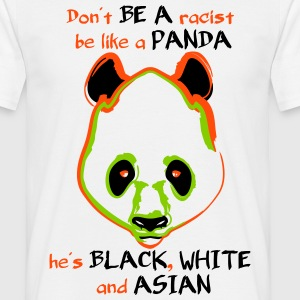 Panda - no racist - color - Männer T-Shirt